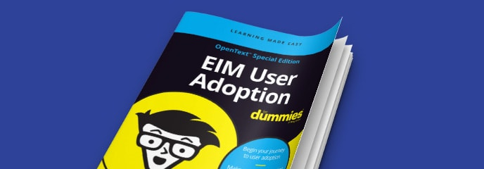 Everything you need to know about EIM user adoption